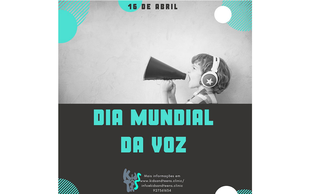 dia mundial da voz artigo da clinica infantil kids and teens